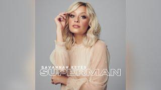 Savannah Keyes Superman