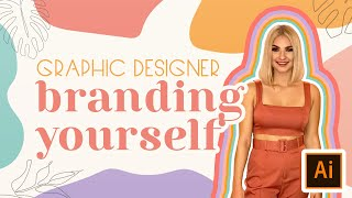 Branding Yourself As A Graphic Designer | Personal Brand Identity