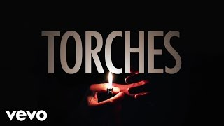 X ambassadors Torches Video