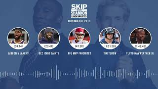 UNDISPUTED Audio Podcast (11.08.18) with Skip Bayless, Shannon Sharpe & Jenny Taft   UNDISPUTED