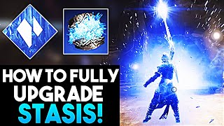 Destiny 2 HOW TO FULLY UPGRADE STASIS SUBCLASS - New Stasis Ablilties *UNLOCKED*