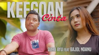 Download lagu Dara Ayu Ft Bajol Ndanu Keegoan Cinta Reggae Version Mp3