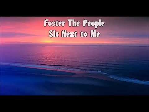 Foster The People - Sit Next to Me (1 Hour Version)