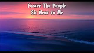 Foster The People   Sit Next To Me (1 Hour Version)