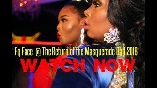 Fq Face  @ The Return Of The Masquerade Ball 2018