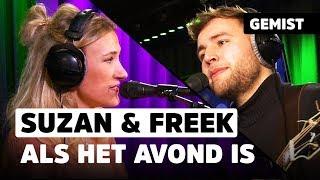 Suzan & Freek   Als Het Avond Is | Live Bij Evers Staat Op