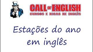 Estações Do Ano Em Inglês