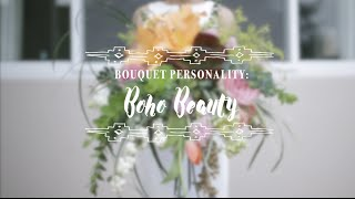 Wedding Bouquet Personality: Boho Beauty