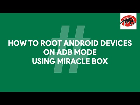 How To Root Android Devices on ADB Mode Using Miracle Box - [romshillzz]