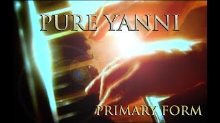 """Yanni - """"To the One Who Knows"""" Primary Form 4K - Never Released Before"""