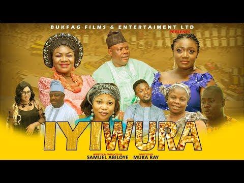 IYI WURA-2018 Latest Yoruba Movie starring Yinka Quadri,Muka Ray,Niyi Johnson,Bukky Fagbuyi