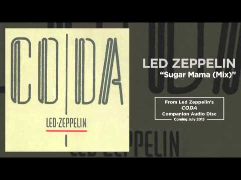 Led Zeppelin - Sugar Mama (Mix) (Official Audio)