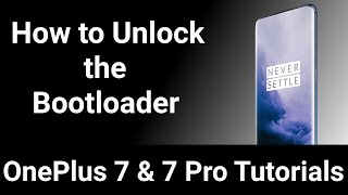 OnePlus 7 & 7 Pro | Unlock the Bootloader