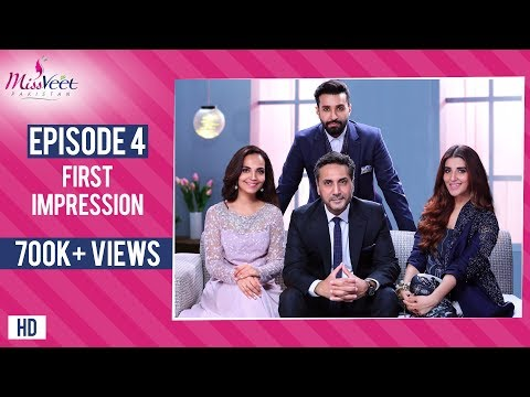 Miss Veet Pakistan I Episode 4 I First Impression