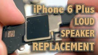 iPhone 6 Plus Loud Speaker Replacement