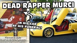 """The (in)Famous """"Dead Rapper Murcielago"""""""