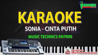 Karaoke Sonia - Cinta Putih KN7000 HD Quality Lirik Tanpa Vocal Lagu Malaysia