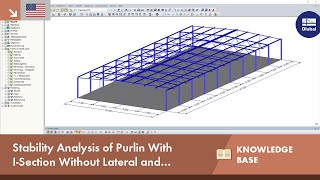 KB 001649 | Stability Analysis of a Purlin With I-Section Without Lateral and Torsional Restraint