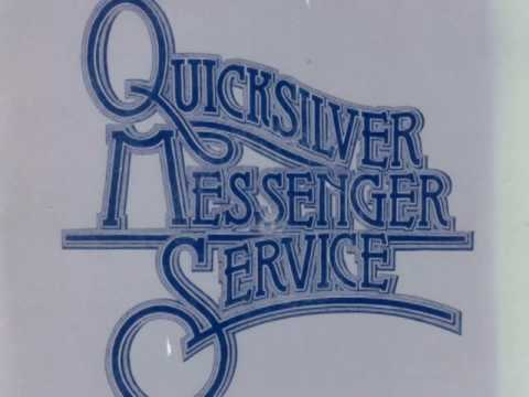 When Do You Love - Quicksilver Messenger Service