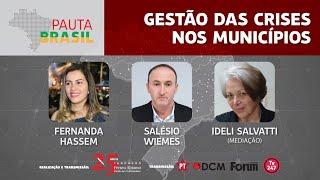 #aovivo | Gestão das crises nos Municípios | Pauta Brasil