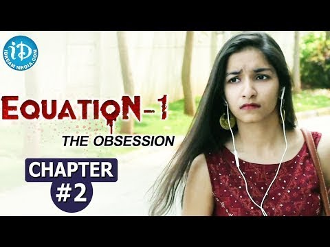 Equation - 1, The Obsession - Chapter #2    India's First Suspense Crime Thriller Web Series