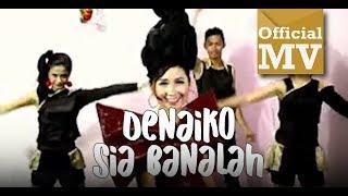 Upiak - Denaiko Sia Banalah (Official Music Video)