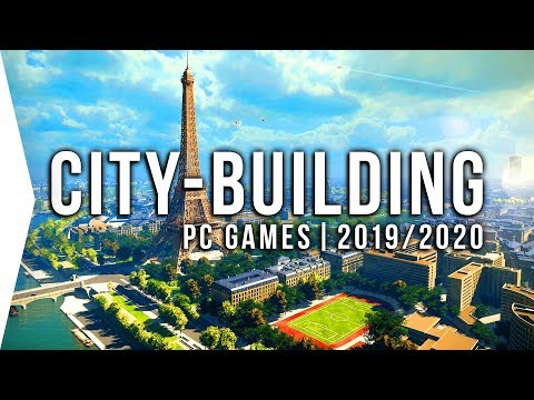 22 Upcoming PC City-building Games in 2019 & 2020 ► Simulation Strategy City-builders!