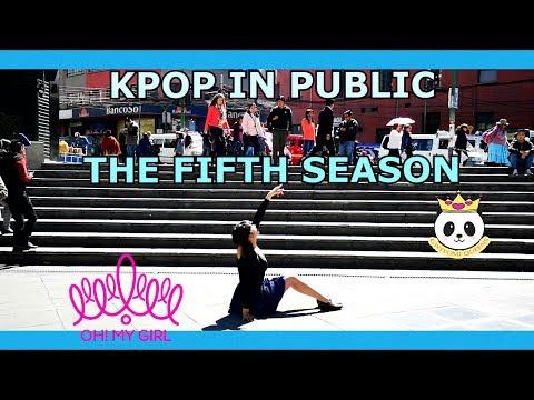 [KPOP IN PUBLIC] OH MY GIRL(오마이걸) _ The fifth season(다섯 번째 계절) (SSFWL) Dance cover by Saraí