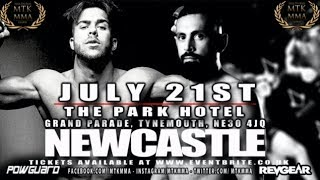 *LIVE EVENT*  - MTK MMA FROM NEWCASTLE - THIS SATURDAY 21st 2018 (MTK NEWCASTLE)