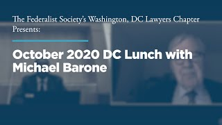 Click to play: October 2020 DC Lunch with Michael Barone