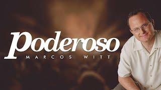 Marcos Witt - Poderoso - Álbum Completo