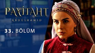 Payitaht Abdulhamid episode 33 with English subtitles Full HD