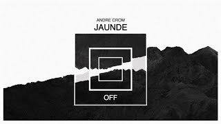 Andre Crom - Jaunde - OFF130