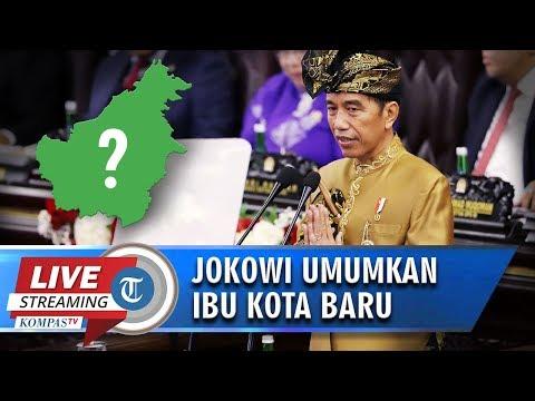 🔴 Live: Presiden Jokowi Umumkan Ibu Kota Baru