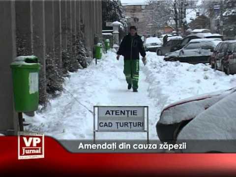 Amendaţi din cauza zăpezii