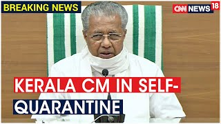 Kerala CM & 8 Ministers In Sef- Quarantine After Visiting Plane Crash Site | CNN News18  IMAGES, GIF, ANIMATED GIF, WALLPAPER, STICKER FOR WHATSAPP & FACEBOOK