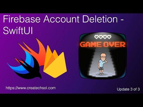 Firebase Account Deletion SwiftUI thumbnail