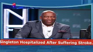 John Singleton Hospitalized After Suffering Stroke