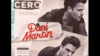 Dani Martín - Caminar