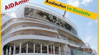 preview picture of video 'AIDAmar - Auslaufen La Goulette'