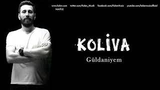 Koliva - Güldaniyem [ Nafile © 2017 Kalan Müzik ]