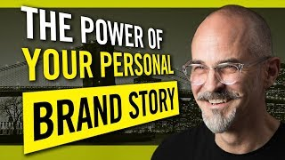 The Power of Your Personal Brand Story - How To Establish Credibility and Trust