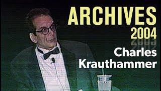 Charles Krauthammer – AEI Annual Dinner 2004 | ARCHIVES