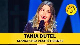 Tania Dutel - Séance chez l'esthéticienne