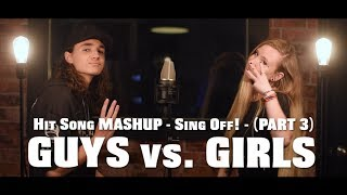 Hit Song Mashup   SING OFF   PART 3   (feat. Jades Goudreault)