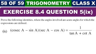 Exercise 8.4 Part 9 Ques 5 Introduction to Trigonometry Class 10 Maths