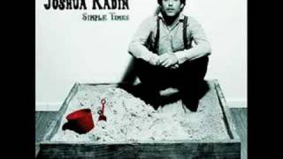 They Bring Me to You, Joshua Radin