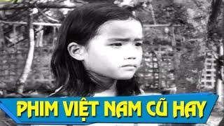 Em Phước Full | Phim Truyện Việt Nam Cũ Hay