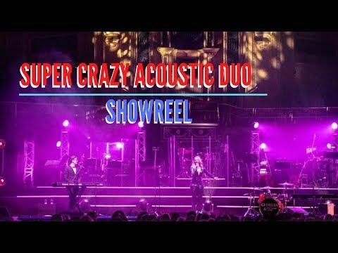 Super Crazy Acoustic Duo Video