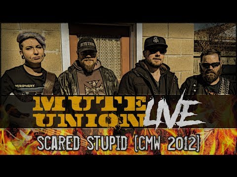 Mute Union - Scared Stupid (Live at CMW)